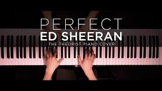 Ed Sheeran - Perfect   The Theorist Piano Cover