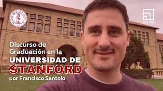 Francisco Santolo | Stanford Graduation Speech