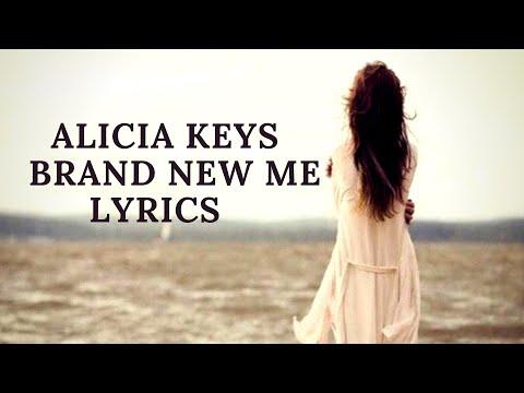 ALICIA KEYS - BRAND NEW ME LYRICS