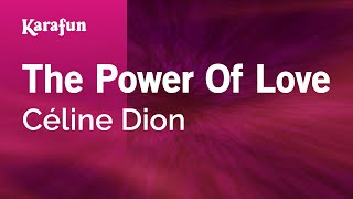 Karaoke The Power Of Love   Céline Dion *