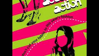 04 ◦ Action Action - Don't Cut Your Fabric  (Demo Length Version)