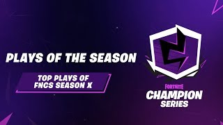 Fortnite Champion Series: Top Plays of Season X