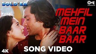 Mehfil Mein Baar Baar | Soldier | Bobby Deol | Preity Zinta