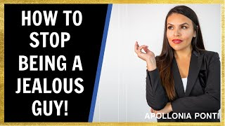 How To Stop Being The Jealous Guy | How To Take Back Control...