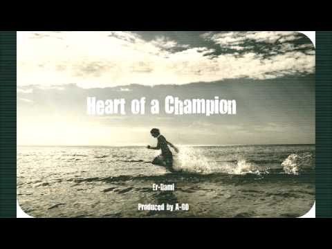 Er-Dami - Heart of a Champion (produced by A-GO) (HD)