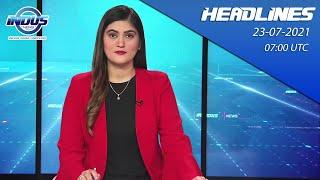 Indus News Headline   07:00 UTC   23rd July 2021