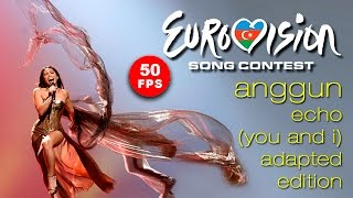 Anggun - Eurovison - Echo (You And I) Adapted Edition, 50 FPS