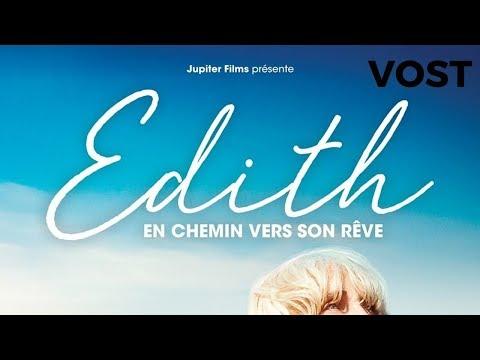 Edith, en chemin vers son rêve - Bande Annonce VOST – 2019