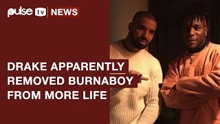 Drake Cuts Out Burna Boy from 'More Life Album' | Pulse TV News