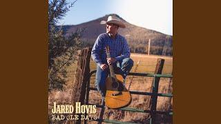 Jared Hovis Bad Ole Days