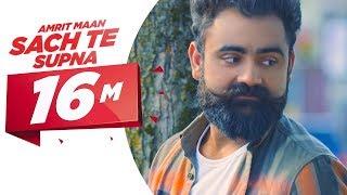 Sach Te Supna (Full Video) | Amrit Maan | Latest Punjabi Songs 2016 | Speed Records | Kholo.pk