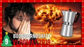 MI ESPLODE LA CAFFETTIERA | VLOGMAS 2019 #9