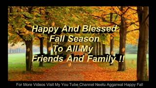 Happy Fall,Happy Autumn,Wishes,Greetings,Sms,Sayings,Quotes,E-card,Wallpapers,Whatsapp video