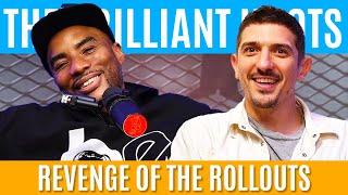 The Brilliant Idiots - Revenge of the Rollouts