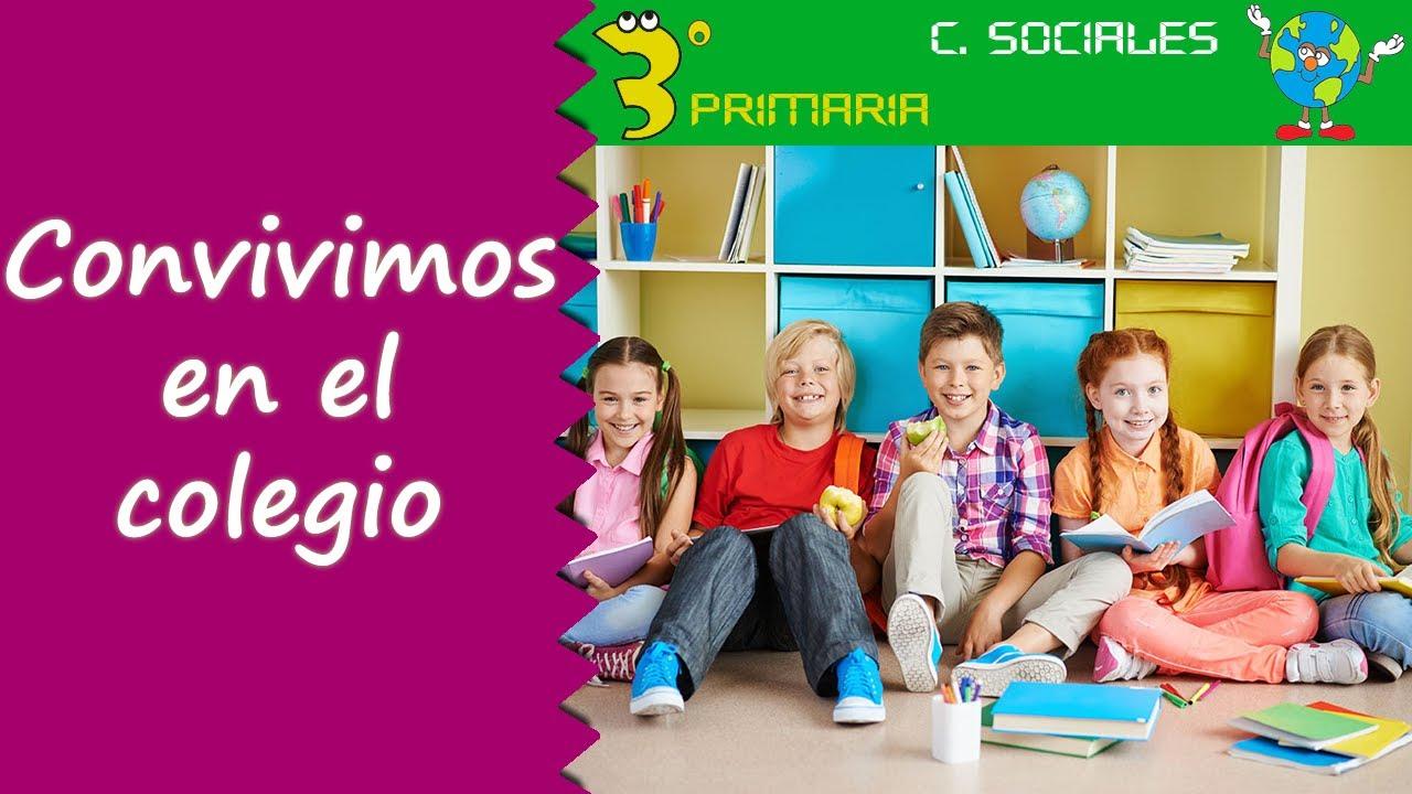 Ciencias Sociales. 3º Primaria. Tema 1. Convivimos en el colegio