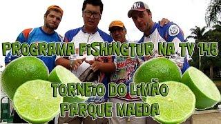 Programa Fishingtur na TV 145 - Pesqueiro Maeda