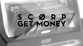 SCORP - GET MONEY