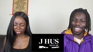 J Hus   Must Be (Official Audio)   REACTION VIDEO
