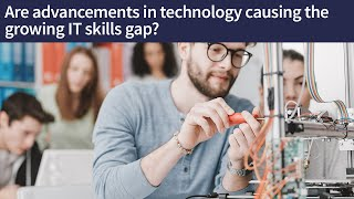 The IT skills gap