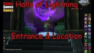 The Halls Of Lightning Entrance & Location World Of Warcraft Wrath Of The Lich King