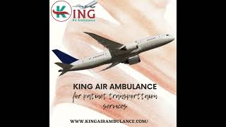 Receive the King Air Ambulance Service in Jaipur at Genuine Fare