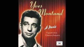 Yves Montand - Quand elle est là