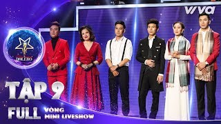 Thần Tượng Bolero 2018 Tập 9 Full HD - Vòng Mini Liveshow: Đội Quang Lê chiếm trọn tình cảm khán giả