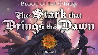 Blood of the Other 2: The Stark that Brings the Dawn
