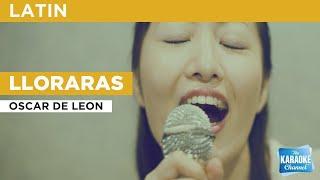 Lloraras : Oscar De Leon | Karaoke With Lyrics