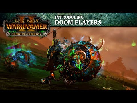 Total War: WARHAMMER 2 - Introducing... the Doom Flayer