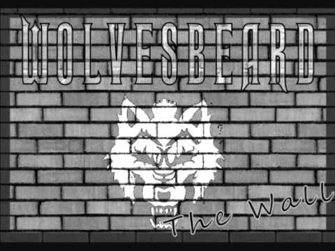 Wolvesbeard - Another Brick in the Wall