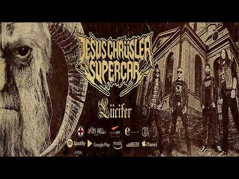 Jesus Chrüsler Supercar - Lücifer  (FA)