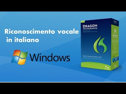 Riconoscimento vocale in italiano su Windows - Dragon NaturallySpeaking 12