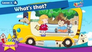 Bài 2_ (A) đó là gì? - Có gì - Cartoon Story - Tiếng Anh Giáo dục