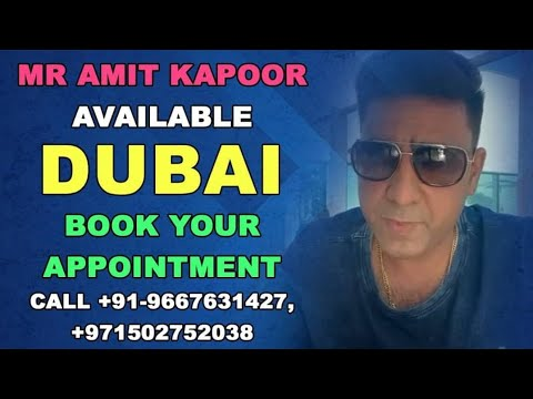 Mr Amit Kapoor Available Dubai Book your Appointment call 📞 +91-9667631427