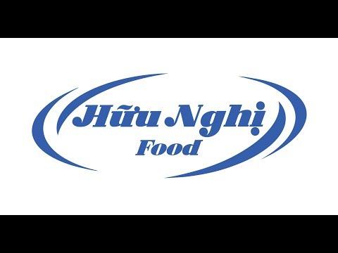 Giới thiệu Hữu Nghị Food || HNF - Ver 2019