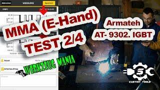 #Werkzeug Mania / MMA Test 2/4 Armateh AT- 9302. IGBT