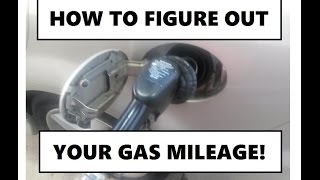 How to calculate your gas mileage!