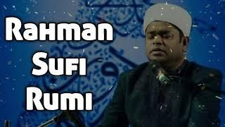 AR Rahman Rumi | Sufi mystic | Rumi philosophy and quotes | English with AR