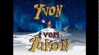Yvon Of The Yukon Intro