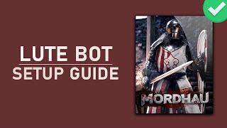 mordhau lute bot tutorial fr - TH-Clip
