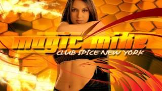 Magic Mike - Yaad Piya Ki Aane Lage [Club Spice New York]