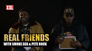 Smoke DZA and Pete Rock Hate Wack Rappers - Real Friends