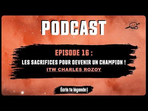 Podcast - Comment avoir une mentalité de champion ? (Charles Rozoy)