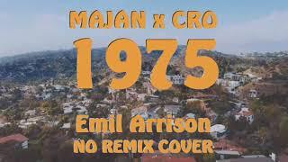 MAJAN X CRO   1975 | No Remix Cover