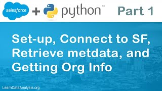 Salesforce API in Python   Getting Started with Simple Salesforce library