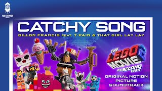 LEGO 2 - Catchy Song - Dillon Francis feat. T-Pain and That Girl Lay Lay
