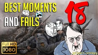Heroes and Generals: Best moments and Fails Episode#18 (Funny Compilation)