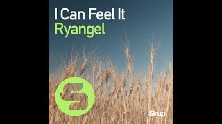 Ryangel   I Can Feel It (Original Club Mix)