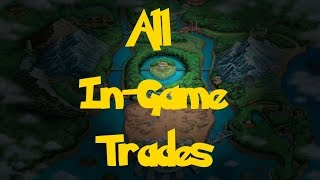 All In-Game Trades (Pokemon Black/White)